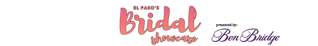 El Paso Bridal Showcase